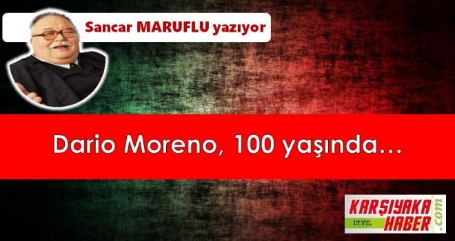 Dario Moreno, 100 yaşında…
