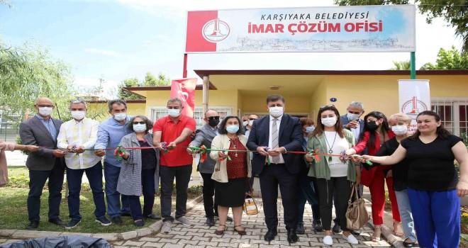 Karşıyaka'da, İmar Çözüm Ofisi hizmete sunuldu