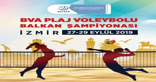 Plaj Voleybolu Balkan Şampiyonası Bostanlı'da