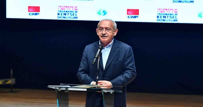 Kılıçdaroğlu: Belediye başkanlarımız tarih yazıyor