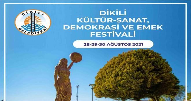 Dikili, Kültür - Sanat, Demokrasi ve Emek Festivali başlıyor