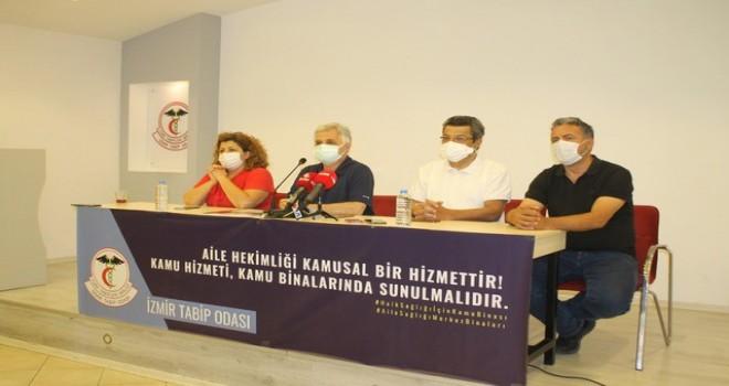 İzmir Tabip Odası: Kamu hizmeti kamu binalarında verilmelidir