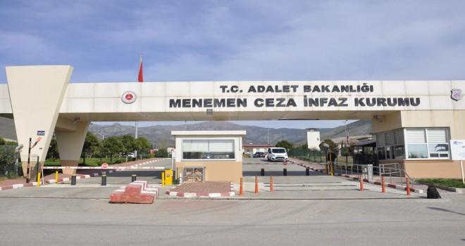 İzmir Menemen cezaeviyle ilgili vahim iddialar