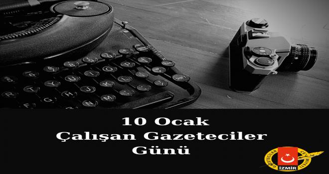 İGC: 10 Ocak Çalışamayan Gazeteciler Günü