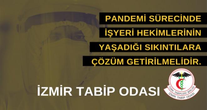 İzmir Tabip Odası: Pandemi sürecinde işyeri hekimlerinin yaşadığı sıkıntılara çözüm getirilmelidir