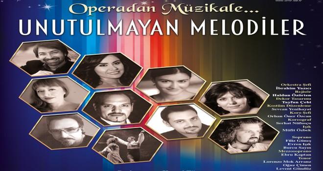 Operadan Müzikale; Unutulmayan Melodiler