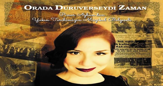 Yakın tarihimizin müzikal belgeseli 18 Ekim'de İzmir'de