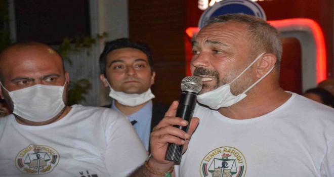 İzmir Barosu Başkanı Av. Yücel: Mücadele devam edecek