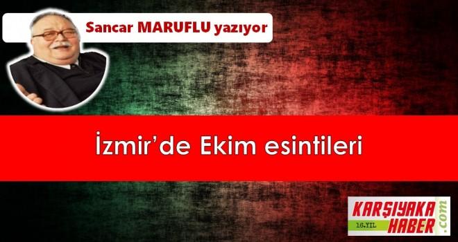 İzmir'de Ekim esintileri