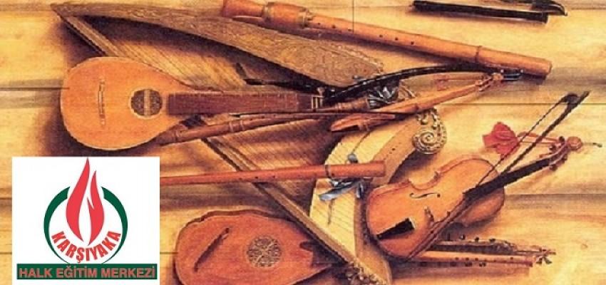 Karşıyaka Halk Eğitim'den enstrüman kursları...