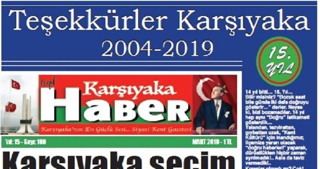 Karşıyaka Haber Gazetesi 15. Yaşına girdi...