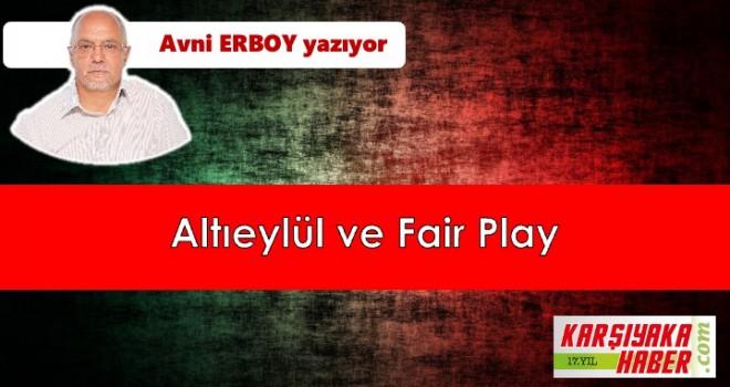 Altıeylül ve Fair Play