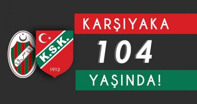 Karşıyaka Spor Kulübü 104 yaşında!..